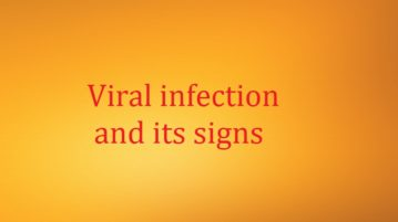 Viral infection and its signs